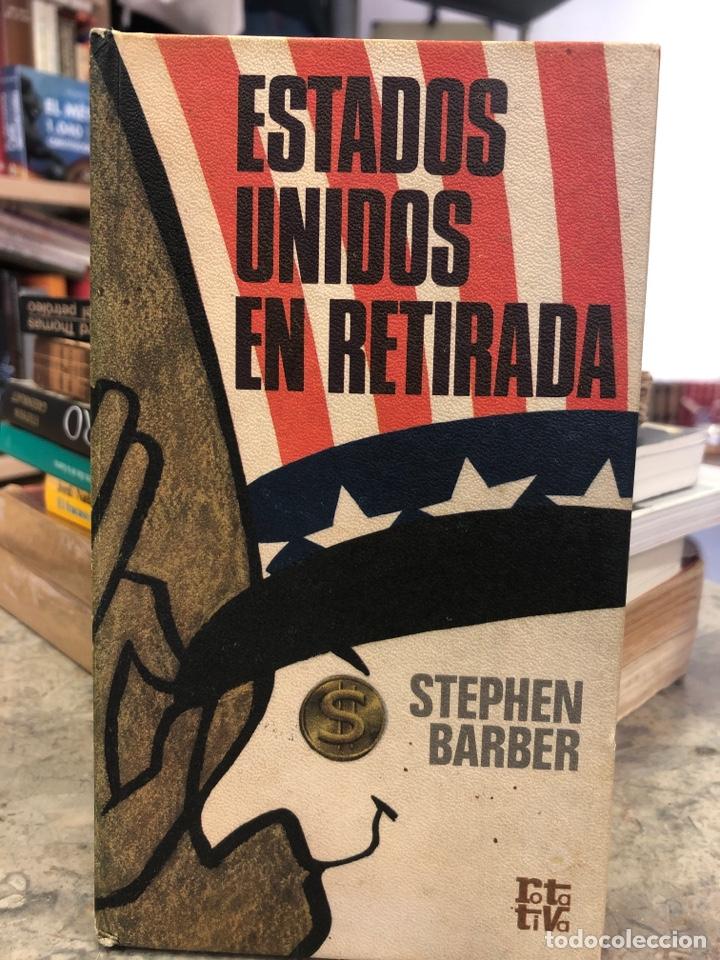 ESTADOS UNIDOS EN RETIRADA (Libros Nuevos - Historia - Historia Universal)