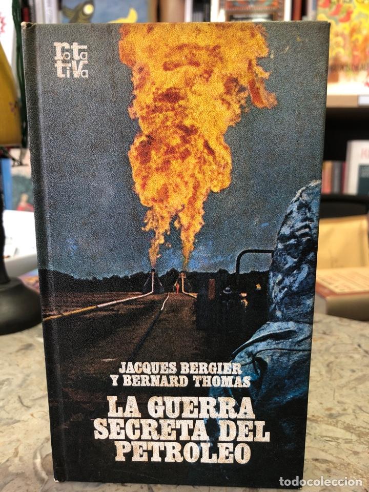 LA GUERRA SECRETA DEL PETRÓLEO (Libros Nuevos - Historia - Historia Universal)