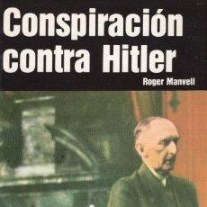 Libros: CONSPIRACIÓN CONTRA HITLER. ROGER MANVELL. SAN MARTIN EDITORIAL. Lote 209791568