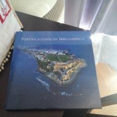 Libros: FORTIFICACIONES EN IBEROAMERICA. Lote 209838737