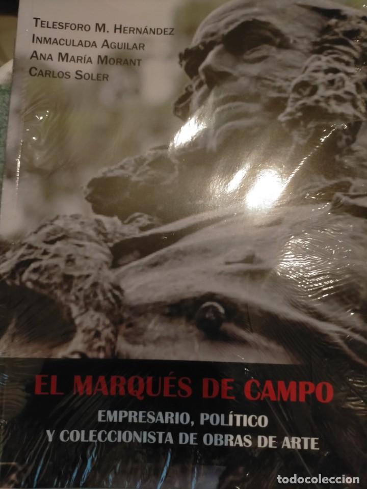 MARQUÉS DE CAMPO,(EMPRESARIO,POLÍTICO Y COLECCIONISTA DE OBRAS DE ARTE) TELESFORO M. HERNÁNDEZ (Libros Nuevos - Historia - Historia Universal)