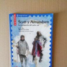 Libros: SCOTT Y AMUNDSEN. Lote 214685341