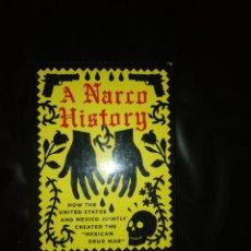 Libros: A NARCO HISTORY. Lote 214730061