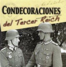 Libros: CONDECORACIONES DEL TECER REICH. TORRES GALLEGO, GREGORIO. GALLAND BOOKS. Lote 215464731