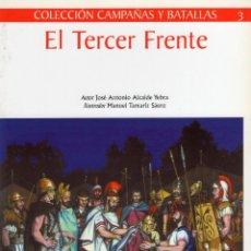 Libros: EL TERCER FRENTE. ALCAIDE YEBRA, JOSE ANTONIO. LA ESPADA Y LA PLUMA. Lote 215709790