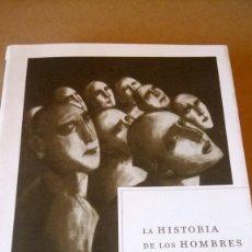 Libros: LIBRO LA HISTORIA DE LOS HOMBRES. JOSEP FONTANA. EDITORIAL CRÍTICA. AÑO 2001.. Lote 215786652