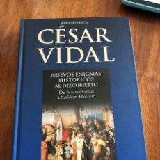 Libros: LIBRO CESAR VIDAL. NUEVOS ENIGMAS HISTÓRICOS DESCUBIERTOS. PLANETA DEAGOSTINI.. Lote 216844365