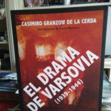 Libros: CASIMIRO GRANZOW DE LA CERDA.EL DRAMA DE VARSOVIA(1939-1944)ESPASA. Lote 218023813