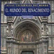 Libros: ATLAS CULTURALES DEL MUNDO (EL MUNDO DEL RENACIMIENTO VOL 1 ). Lote 218095668