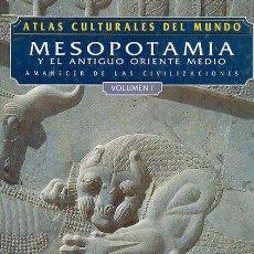 Libros: ATLAS CULTURALES DEL MUNDO ( MESOPOTAMIA VOL 1 ). Lote 218097480