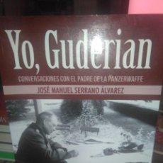 Libros: JOSE MANUEL SERRANO.YO,GUDERIAN.HRM EDICIONES. Lote 218253892