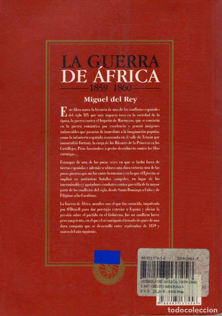 Libros: GUERRA DE AFRICA, 1859-1860. UNIFORMES, ARMAS Y BANDERAS. GRUPO MEDUSA EDICIONES, S.L. REY, MIGUEL - Foto 2 - 233509920