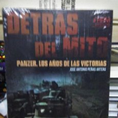 Libros: JOSÉ ANTONIO PEÑAS.DETRÁS DEL MITO(PANZER LOS AÑOS DE LAS VICTORIAS).HRM. Lote 219242011