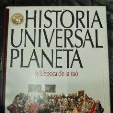 Libros: HISTÒRIA UNIVERSAL PLANETA TOMO 9/ L'EPOCA DE LA RAO. Lote 219490505