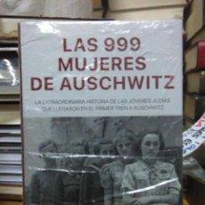 Libros: HEATHER DUNE.LAS 999 MUJERES DE AUSCHWITZ.ROCA. Lote 219559936