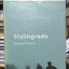 Libros: ANTONY BEEVOR STALINGRADO .CRITICA. Lote 219560891
