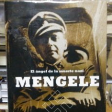 Libros: GERALD POSNER / JOHN WARE MENGELE,EL ÁNGEL DE LA MUERTE NAZI.MAEVA. Lote 219561267
