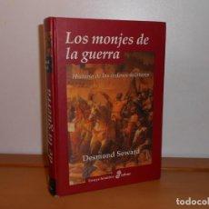 Libros: LOS MONJES DE LA GUERRA; HISTORIA DE LAS ÓRDENES MILITARES, DESMOND SEWARD - ENSAYO HISTÓRICO EDHASA. Lote 219832468