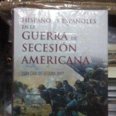 Libros: JUAN CARLOS SEGURA.HISPANOS Y ESPAÑOLES EN LA GUERRA DE SECESION AMERICANA.ACTAS. Lote 219919117
