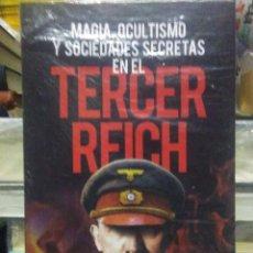 Libros: JOSÉ GREGORIO GONZÁLEZ.MAGIA,OCULTISMO Y SOCIEDADES SECRETAS EN EL TERCER REICH.ALMUZARA. Lote 220123673
