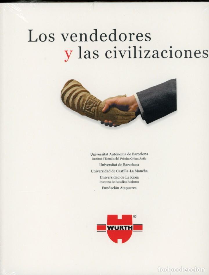 LOS VENDEDORES Y LAS CIVILIZACIONES. FUNDACIÓN ATAPUERCA (Libros Nuevos - Historia - Historia Universal)