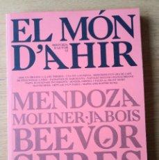 Libros: EL MÓN D'AHIR. NUM. 1. EN EXCEL.LENT ESTAT. HISTÒRIA CONTEMPORÀNIA. Lote 221929076