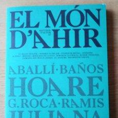 Libros: EL MÓN D'AHIR. NUM. 2. EN EXCEL.LENT ESTAT. HISTÒRIA CONTEMPORÀNIA. Lote 221929350