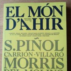 Libros: EL MÓN D'AHIR. NUM. 3. EN EXCEL.LENT ESTAT. HISTÒRIA CONTEMPORÀNIA. Lote 221929550