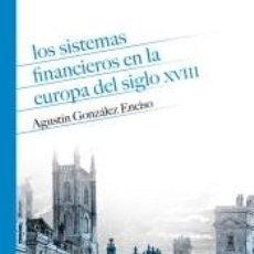 Libros: LOS SISTEMAS FINANCIEROS EN LA EUROPA DEL SIGLO XVIII. Lote 222010895