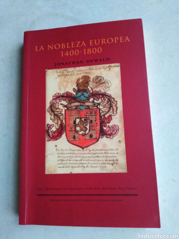 LA NOBLEZA EUROPEA 1400-1800 (Libros Nuevos - Historia - Historia Universal)