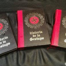 Libros: HISTORIA DE LA GESTAPO , CIRCULO DE AMIGOS DE LA HISTORIA , VOLUMEN 1,2 Y 3 , TAPA DURA Y 250 PÁGINA. Lote 222925690