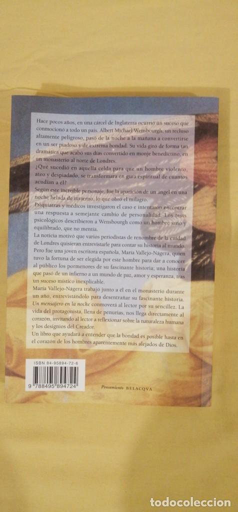 Libros: UN MENSAJERO DE LA NOCHE DE MARIA VALLEJO NAGERA 22X15CMS 3ª EDICION - Foto 3 - 223120492