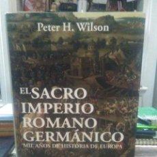 Livres: PETER H.WILSON.EL SACRO IMPERIO ROMANO GERMÁNICO.DESPERTA FERRO. Lote 239714360