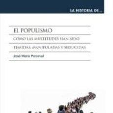 Libros: EL POPULISMO. Lote 224303985