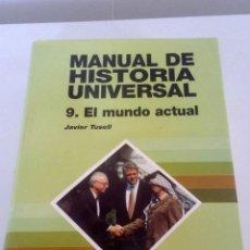 Libros: MANUAL DE HISTORIA UNIVERSAL. JAVIER TUSEL. Lote 226232791