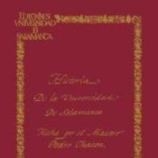 Libros: PRIMERA HISTORIA DE UNA UNIVERSIDAD DE SALAMANCA. Lote 233670795