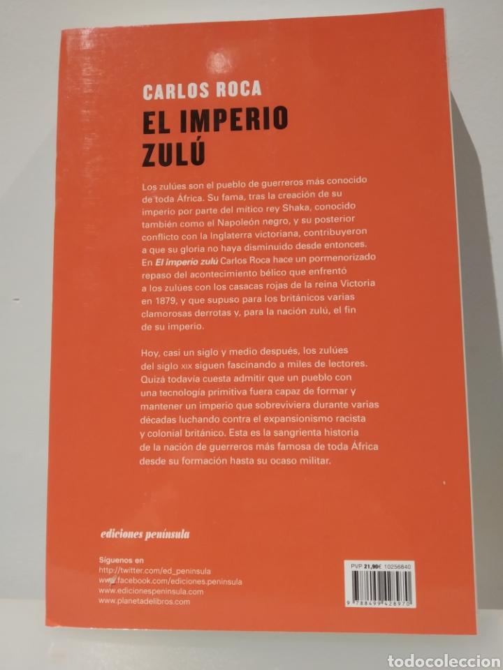 Libros: El imperio zulú. Carlos Roca. Península huellas. Libro nuevo - Foto 3 - 233775985