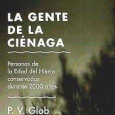 Libros: LA GENTE DE LA CIÉNAGA. Lote 234647975
