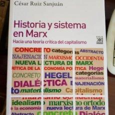 Libros: HISTORIA Y SISTEMA EN MARX: HACIA UNA TEORÍA CRÍTICA DEL CAPITALISMO. Lote 234650670