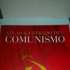 Libros: LIBRO ATLAS ILUSTRADO DEL COMUNISMO. M. FLORES /J. DE ANDRÉS. EDITORIAL SUSAETA. AÑO 2006.. Lote 235015010
