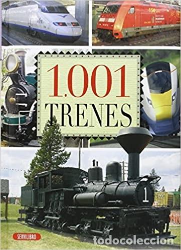 1.001 TRENES (Libros Nuevos - Historia - Historia Universal)