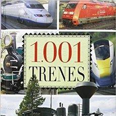 Libros: 1.001 TRENES. Lote 241079915
