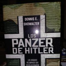Livres: DENNIS E.SHOWALTER. LOS PANZER DE HITLER .ESFERA DE LOS LIBROS. Lote 241823900