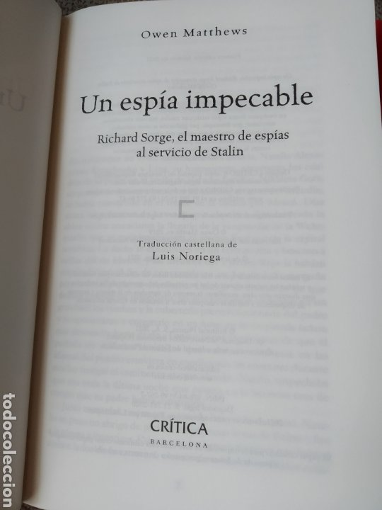Libros: Un espía impecable Richard Sorge, el maestro de espías al servicio de Stalin Owen Matthews - Foto 4 - 241715585