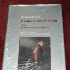 Libros: RAYMOND CARR. EL ROSTRO CAMBIANTE DE CLIO: ENSAYOS, ESPAÑA, GRAN BRETAÑA, HISTORIA. PRECINTADO. Lote 246192290