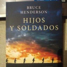 Libros: HIJOS Y SOLDADOS LA EXTRAORDINARIA HISTORIA DE LOS RITCHIE BOYS LOS JUDÍOS CONTRA HITLER. HENDERSON. Lote 249243810
