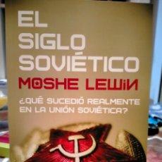 Livres: MOSHE LEWIN. EL SIGLO SOVIÉTICO. Lote 251917565