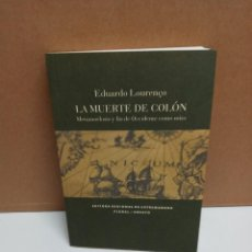 Libros: EDUARDO LOURENÇO - LA MUERTE DE COLON. Lote 254943950