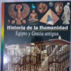 Libros: HISTORIA DE LA HUMANIDAD - EGIPTO Y GRECIA ANTIGUA. Lote 260075715