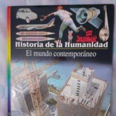 Libros: HISTORIA DE LA HUMANIDAD - EL MUNDO CONTEMPORÁNEO. Lote 260081385